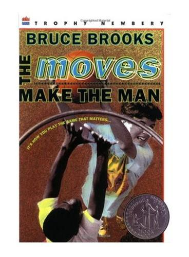 The Moves Make the Man 行动造就人(1985年纽伯瑞银奖) ISBN9780064405645