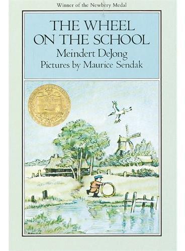 The Wheel on the School 学校屋顶上的轮子(1955年纽伯瑞金奖) ISBN9780064400213