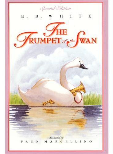 The Trumpet of the Swan (full color) 吹小号的天鹅(彩图版) ISBN9780064410946