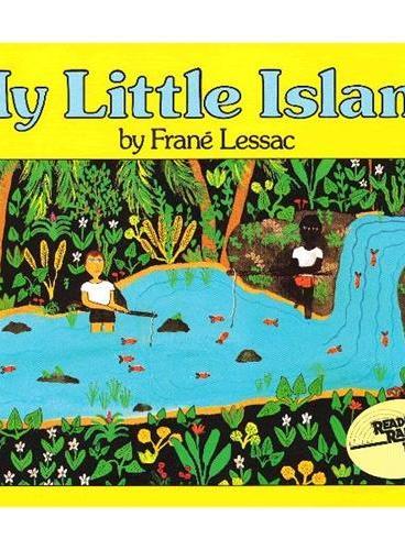 My Little Island [Reading Rainbow Book]我的小岛(美国彩虹阅读好书榜) ISBN9780064431460