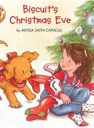 Biscuit's Christmas Eve 小饼干的圣诞夜 ISBN9780061128363