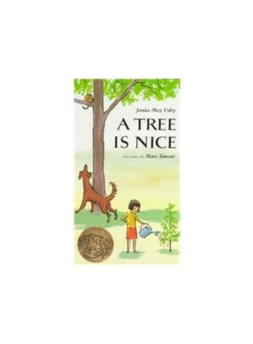 A Tree Is Nice [Paperback](Caldecott Winner) 树真好(凯迪克金奖,平装) ISBN9780064431477