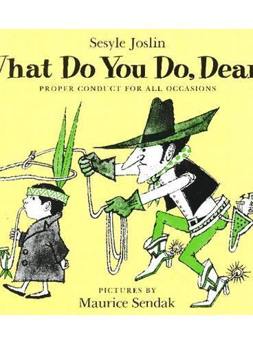 What Do You Do, Dear? 亲爱的,你应该这样做 ISBN9780064431132