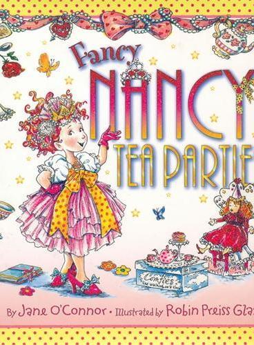 Fancy Nancy: Tea Parties 漂亮的南希:茶会(精装) ISBN9780061801747