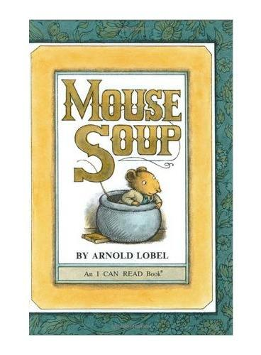 Mouse Soup Book and CD老鼠汤(书+CD)(I Can Read,Level 2)ISBN9780061336102