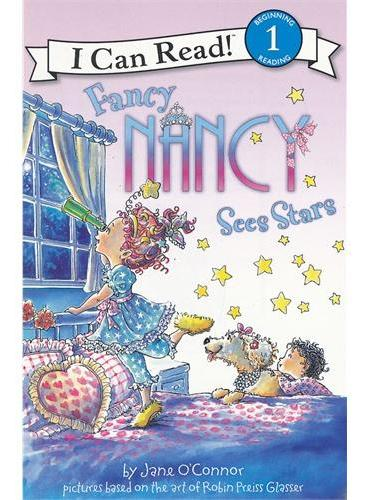 Fancy Nancy Sees Stars漂亮的南希看星星(I Can Read,Level 1)ISBN9780061236112