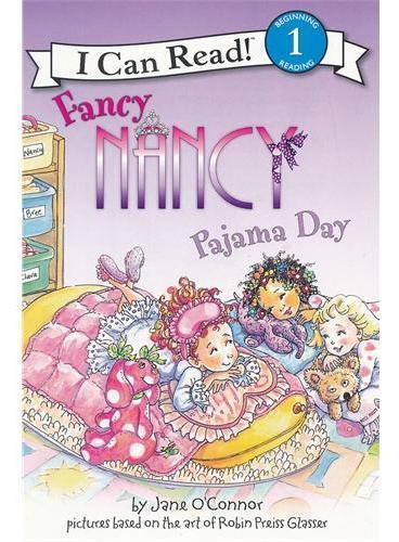 Fancy Nancy: Pajama Day漂亮的南希:睡衣日(I Can Read,Level 1)ISBN9780061703706