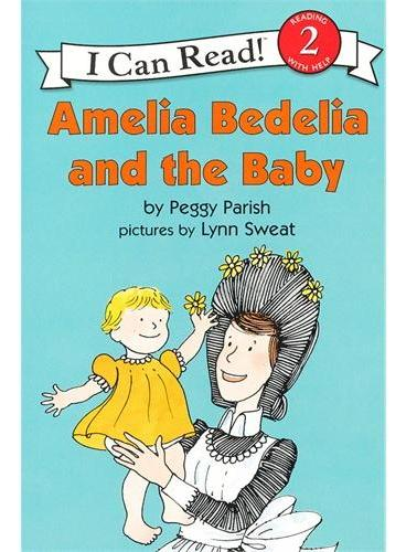 Amelia Bedelia and the Baby阿米利亚波德里亚和小宝宝(I Can Read,Level 2)ISBN9780060511050