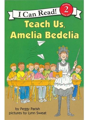 Teach Us, Amelia Bedelia教教我们吧,阿米利亚波德里亚(I Can Read,Level 2)ISBN9780060511142