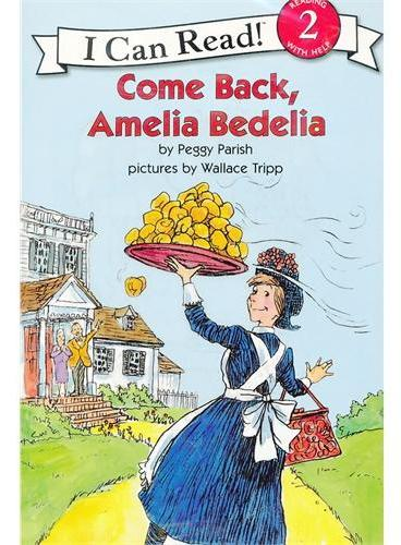 Come Back, Amelia Bedelia Book and CD回来,阿米利亚波德里亚(书+CD)(I Can Read,Level 2)ISBN9780061336089