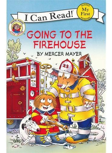 Little Critter: Going to the Firehouse小怪物:参观消防站(I Can Read,My Fist Level)ISBN9780060835453