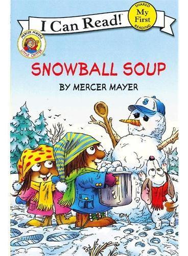 Little Critter: Snowball Soup小怪物:雪球汤(I Can Read,My Fist Level)ISBN9780060835439