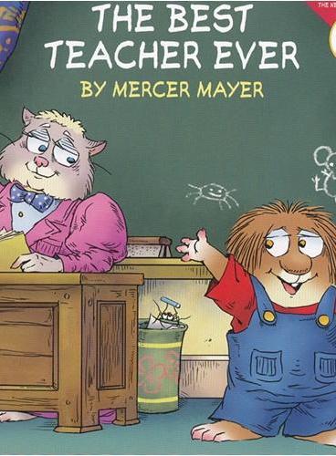 Little Critter: The Best Teacher Ever 小怪物:最好的老师 ISBN9780060539603