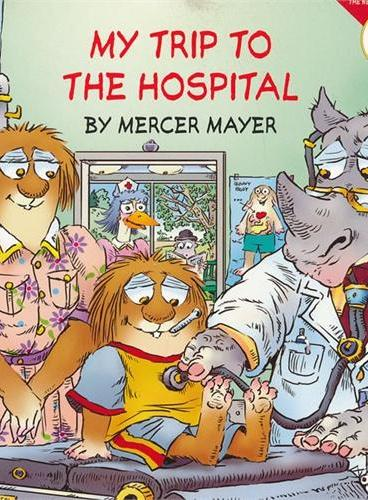Little Critter: My Trip to the Hospital 小怪物:去医院 ISBN9780060539498