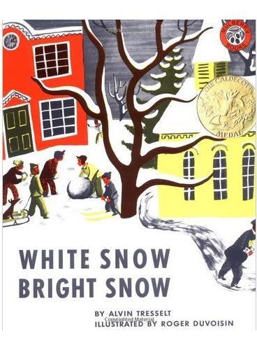 White Snow, Bright Snow [Paperback](Caldecott Winner)白雪晶晶(凯迪克金奖,平装) ISBN9780688082949