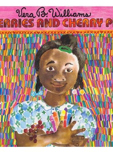 Cherries and Cherry Pits 樱桃和樱桃坑(纽约时报最佳图画书) ISBN9780688104788