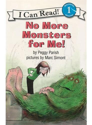 No More Monsters for Me! Book and CD 我再也不要怪兽啦!(书+CD)(I Can Read,Level 1)ISBN9780061336140