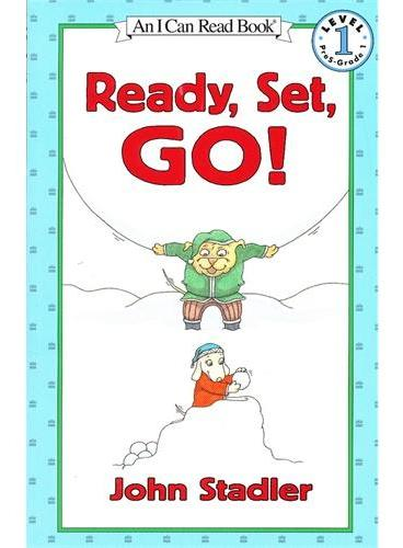 Ready, Set, Go! 各就位,预备,跑!(I Can Read,Level 1)ISBN9780064442381