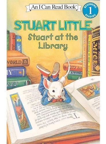 Stuart at the Library 精灵鼠小弟去图书馆(I Can Read,Level 1)ISBN9780064443036