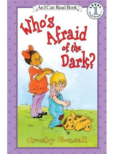 Who's Afraid of the Dark? 谁怕黑?(I Can Read,Level 1)ISBN9780064440714