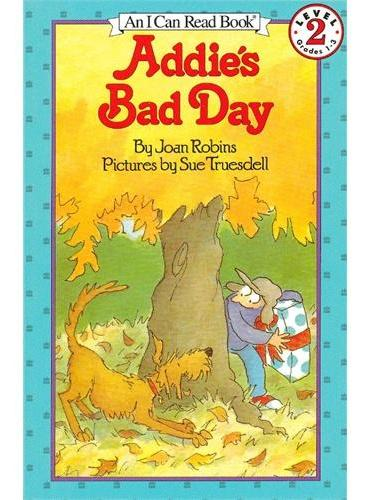 Addie's Bad Day 艾迪糟糕的一天(I Can Read,Level 2)ISBN9780064441834