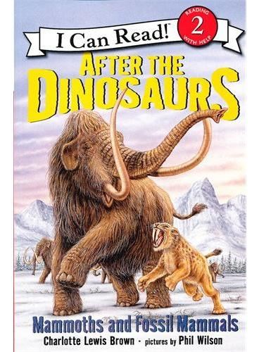 After the Dinosaurs 恐龙时代之后(I Can Read,Level 2)ISBN9780060530556