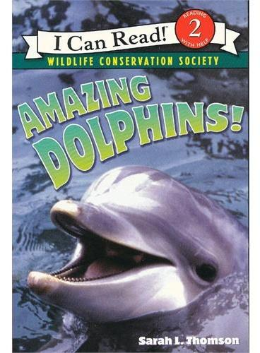 Amazing Dolphins! 神奇的海豚!(I Can Read,Level 2)ISBN9780060544553
