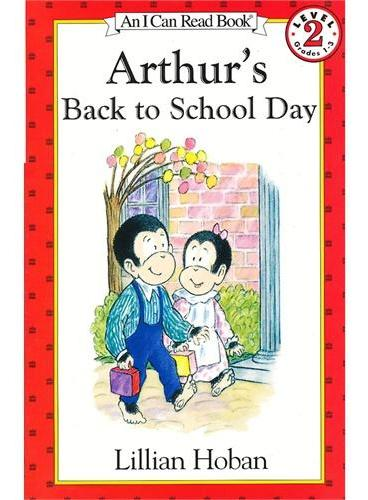 Arthur's Back to School Day 亚瑟的返校日(I Can Read,Level 2)ISBN9780064442459