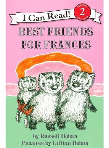 Best Friends for Frances弗朗西斯最好的朋友们(I Can Read,Level 2)ISBN9780060838034