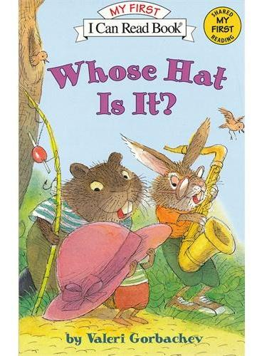 Whose Hat Is It? 这是谁的帽子?(I Can Read,My Fist Level)ISBN9780060534363
