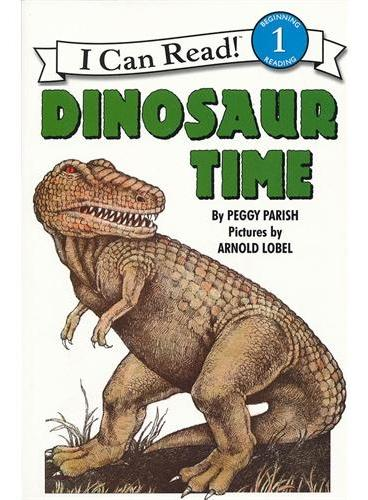 Dinosaur Time 恐龙时代(I Can Read,Level 1)ISBN9780064440370