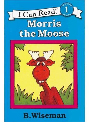 Morris the Moose 驼鹿莫理斯(I Can Read,Level 1)ISBN9780064441469