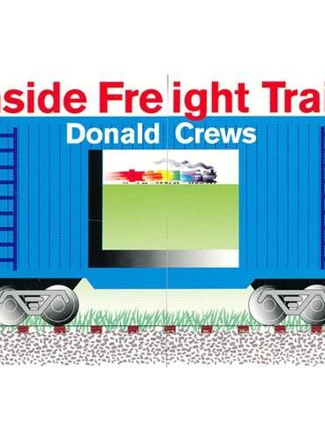 Inside Freight Train [Board book] 在货车里(卡板书) ISBN9780688170875
