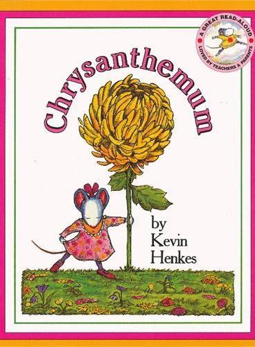 Chrysanthemum 我的名字克丽桑丝美美菊花(美国图书馆协会推荐童书,平装) ISBN9780688147327