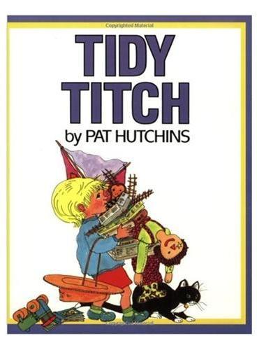 Tidy Titch 小蒂奇收拾旧玩具 ISBN9780688136482