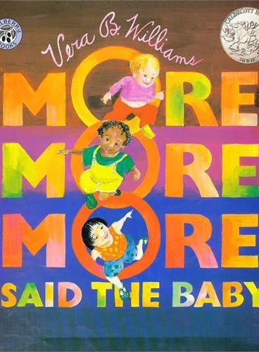 """More More More,""Said the Baby [Paperback]宝贝想要更多(凯迪克银奖,平装) ISBN9780688147365"