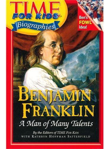 Time For Kids: Benjamin Franklin 美国《时代周刊》儿童版:本杰明·富兰克林 ISBN 9780060576097