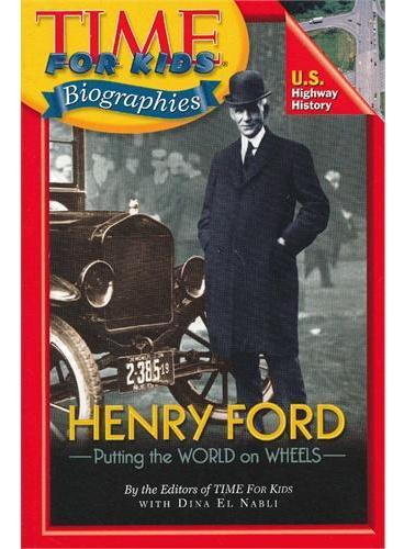 Time For Kids: Henry Ford 美国《时代周刊》儿童版:亨利·福特 ISBN 9780060576301