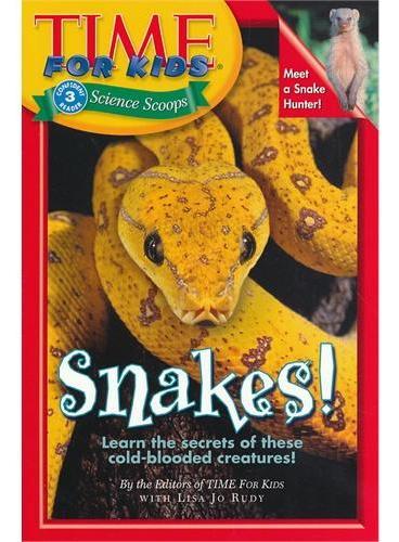Time For Kids: Snakes! 美国《时代周刊》儿童版:蛇 ISBN 9780060576363