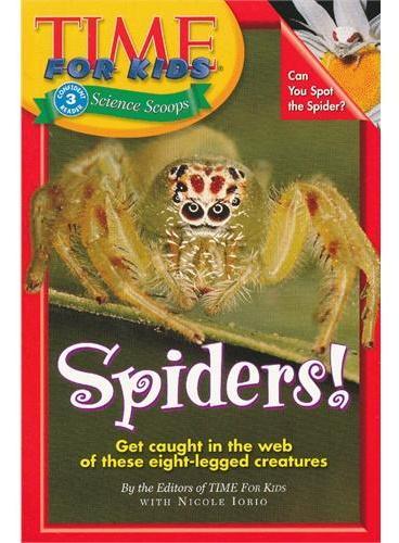 Time For Kids: Spiders! 美国《时代周刊》儿童版:蜘蛛 ISBN 9780060576349