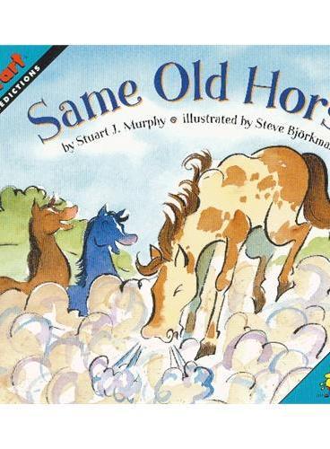 Same Old Horse (Math Start) 数学启蒙:爱打喷嚏的马 ISBN 9780060557713