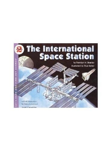International Space Station, The (Let's Read and Find Out)  自然科学启蒙2:国际空间站ISBN9780064452090
