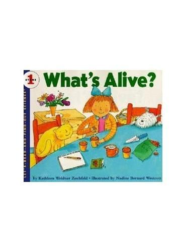 What's Alive? (Let's Read and Find Out)  自然科学启蒙1:什么有生命?ISBN9780064451321