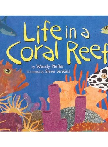 Life in a Coral Reef (Let's Read and Find Out)  自然科学启蒙2:住在珊瑚礁ISBN9780064452229