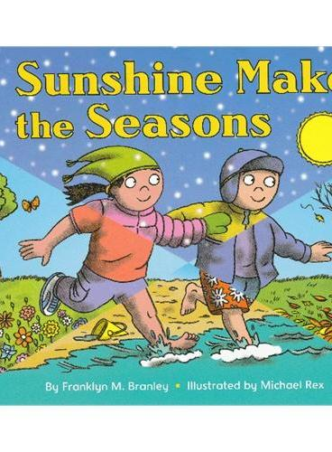 Sunshine Makes the Seasons (reillustrated) (Let's Read and Find Out)  自然科学启蒙2:阳光创造了四季ISBN9780060592059
