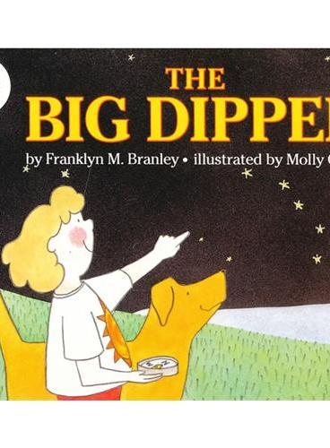 Big Dipper, The (Let's Read and Find Out)  自然科学启蒙1:神奇的北斗星ISBN9780064451000