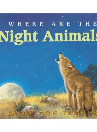 Where Are the Night Animals? (Let's Read and Find Out)  自然科学启蒙1:夜行性动物躲在哪儿?ISBN9780064451765