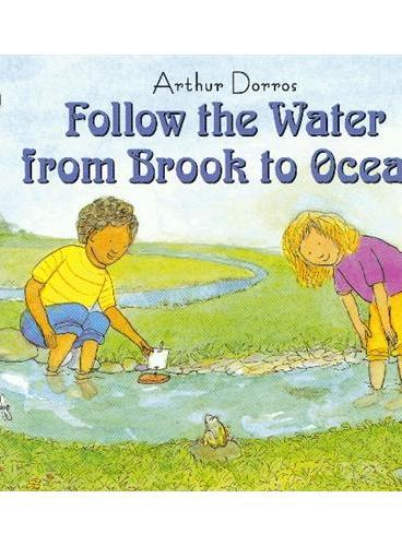 Follow the Water from Brook to Ocean (Let's Read and Find Out)  自然科学启蒙2:跟着小溪到大海ISBN9780064451154