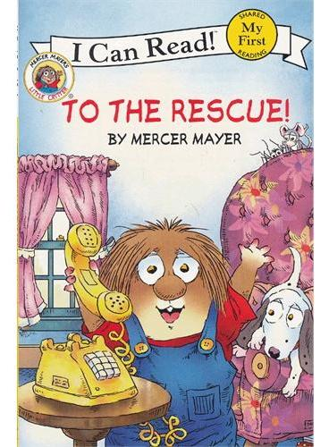 Little Critter: To the Rescue!小怪物:快去帮忙!(I Can Read,My Fist Level)ISBN9780060835477