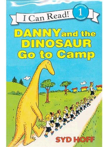 Danny and the Dinosaur Go to Camp Book and CD丹尼与恐龙去野营(书+CD)(I Can Read,Level 1)ISBN9780060786885